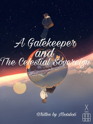 A Gatekeeper and The Celestial Sovereign