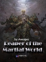 Reaper of the Martial World