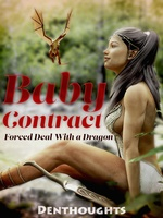 Baby Contract: Forced Deal with a Dragon