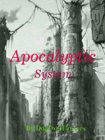 Apocalyptic System : apocalypse/dimension travel